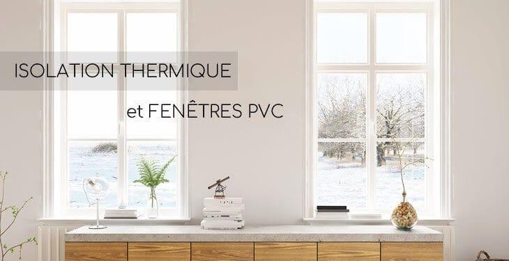 Isolation thermique fenêtres
