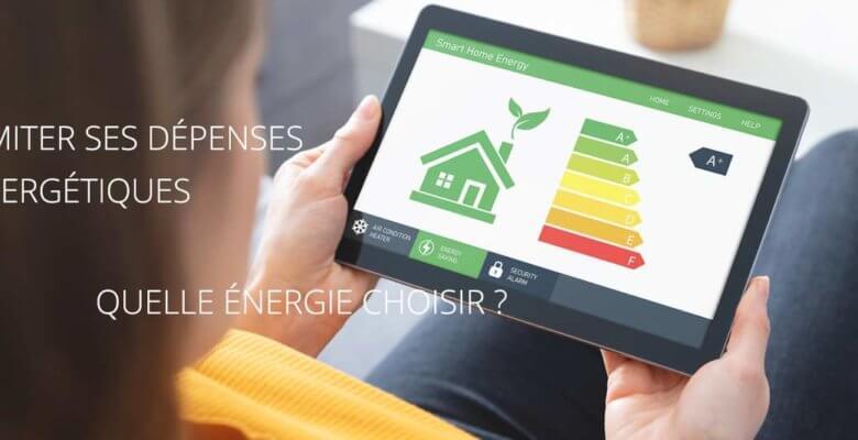 Consommation énergétique Choix d'une énergie