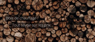 Les critères de prix du bois de chauffage