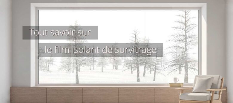 Film isolant pour fenêtre
