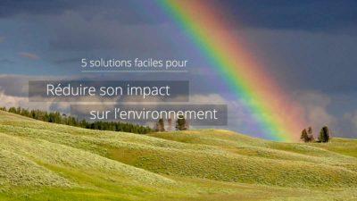 Réduire son impact sur l'environnement