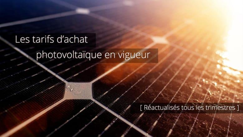 Tarifs d'achat photovoltaïques actualisés