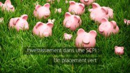 Investissement en SCPI : un placemement écologique et éco-responsable