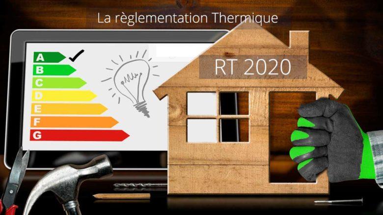 La règlementation thermique RT 2020